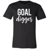 Goal Digger (white) O-neck Unisex Short Sleeve Jersey Tee - 12 Colors Available Plus Size XS-4XL - MADE IN THE USA