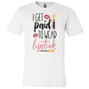 I get paid to wear Lipstick - Lipsense - Bella & Canvas - O-neck Unisex Short Sleeve Jersey Tee - 12 Colors Available Plus Size XS-4XL - MADE IN THE USA