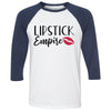 Lipstick Empire - Unisex Three-Quarter Sleeve Baseball T-Shirt - Bella & Canvas - 16 Colors Available Plus Size XS-2XL - MADE IN THE USA