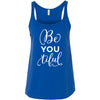 BeYOUtiful - Ladies Relaxed Jersey Tank Top Women - Bella & Canvas - 8 colors available - PLUS Size S-2XL MADE IN THE USA