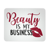 Beauty is my Business Lipstick Lips Kiss - COMPUTER OFFICE MOUSEPAD