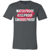 Waterproof-KissProof-SmudgeProof - Bella & Canvas - O-neck Unisex Short Sleeve Jersey Tee - 12 Colors Available Plus Size XS-4XL - MADE IN THE USA