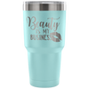 Beauty is my Business - 30 oz Engraved / Etched Stainless Steel Tumbler Travel Mug | Hot or Cold | 7 Colors Available