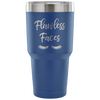 Flawless Faces - 30 oz Engraved / Etched Stainless Steel Tumbler Travel Mug | Hot or Cold | 7 Colors Available