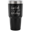 Lipstick & Whiskey - 30 oz Engraved / Etched Stainless Steel Tumbler Travel Mug | Hot or Cold | 7 Colors Available