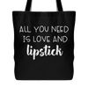 all you need is love and lipstick - Canvas Tote Shopping Bag - Black or Blue - MADE IN THE USA