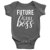 Future Girl Boss - Baby Onesie 10 Colors AVAILABLE Size: Newborn - 24M - Infant Jersey Bodysuit - MADE IN THE USA