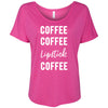 Coffee Coffee Lipstick Coffee - Bella Brand Ladies Slouchy Tee Feminine Women T-shirt - 7 colors available PLUS Size S-2XL MADE IN THE USA