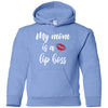 My mom is a Lip Boss - KIDS Heavy Blend YOUTH Hooded Hoodie Sweatshirt - 19 colors available Size XS-XL MADE IN THE USA