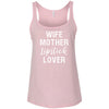 Wife-Mother-Lipstick Lover - Ladies Relaxed Jersey Tank Top Women - Bella & Canvas - 8 colors available - PLUS Size S-2XL MADE IN THE USA