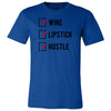 Wine Lipstick Hustle Check - O-neck Unisex Short Sleeve Jersey Tee - 12 Colors Available Plus Size XS-4XL - MADE IN THE USA