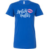 Lipstick Hustler - Bella + Canvas - Women's Short Sleeve Feminine T-shirt - 16 Colors Available Plus Size S-2XL - MADE IN THE USA