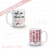 ask me about my lipstick - Lipsense Kisses 50 Lip Color Chart Coffee Cup Mug 11oz & 15 oz