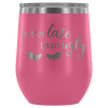 Better Late than Ugly - 12 oz Stemless Wine Tumbler | Etched / Engraved Stainless Steel Mug Hot/Cold Cup - 12 Colors Available