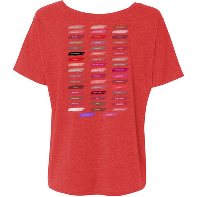 hello gorgeous + Lipsense 50 Shades Lip Color Swatches (Front & Back) Bella Brand Ladies Slouchy Tee Feminine Women T-shirt - 7 colors available PLUS Size S-2XL MADE IN THE USA