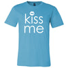 KISS ME (white) - O-neck Unisex Short Sleeve Jersey Tee - 12 Colors Available Plus Size XS-4XL - MADE IN THE USA