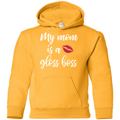 My mom is a Gloss Boss - KIDS Heavy Blend YOUTH Hooded Hoodie Sweatshirt - 19 colors available Size XS-XL MADE IN THE USA
