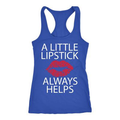 A Little Lipstick Always Helps - & Lipsense 50 Shades Lip Color Swatches (Front & Back) - Ladies Racerback Tank Top Women - 4 colors available - PLUS Size XS-2XL MADE IN THE USA