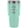 ask me about my lipstick - 30 oz Engraved / Etched Stainless Steel Tumbler Travel Mug | Hot or Cold | 7 Colors Available