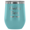 Flawless Faces Lashes - 12 oz Stemless Wine Tumbler | Etched / Engraved Stainless Steel Mug Hot/Cold Cup - 12 Colors Available
