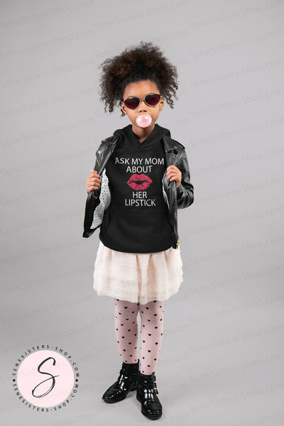 Ask My Mom About Her Lipstick - KIDS Heavy Blend YOUTH Hooded Hoodie Sweatshirt - 12 colors available Size XS-XL MADE IN THE USA