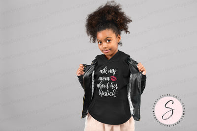 Ask my Mom About Her Lipstick - KIDS Heavy Blend YOUTH Hooded Hoodie Sweatshirt - 19 colors available Size XS-XL MADE IN THE USA