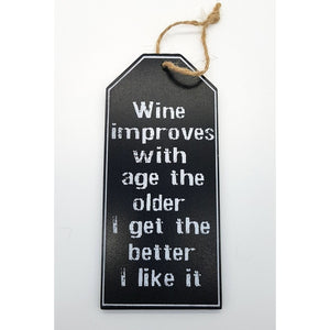 Hanging Wine Sign - Improves with Age,,Gift Creations,Gift Creations.
