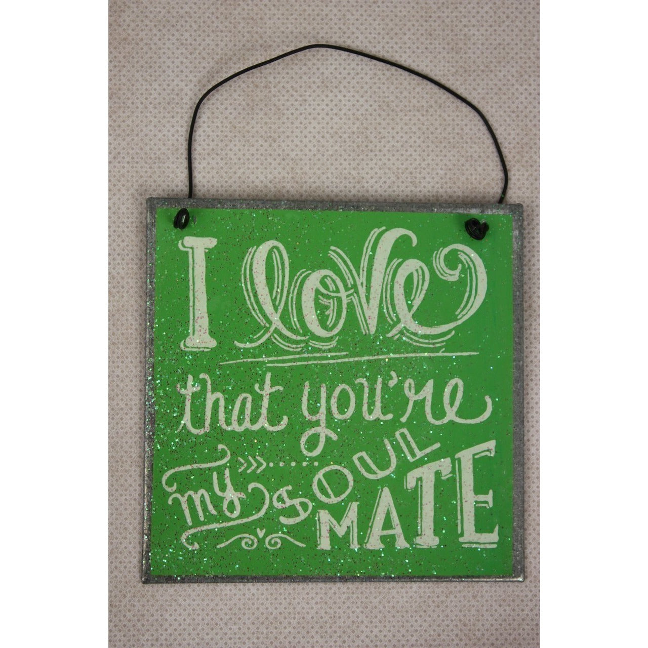 I Love That You Are My Soulmate Gift Creations