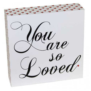 You are so Loved,,Gift Creations,Gift Creations.