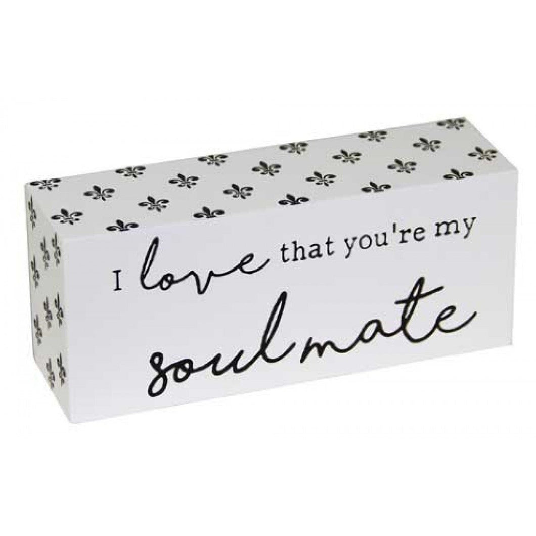 You're my Soulmate Standing Sign,,Gift Creations,Gift Creations.