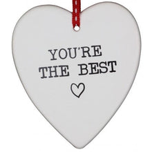 Load image into Gallery viewer, You're The Best Hanging Heart,,Gift Creations,Gift Creations.