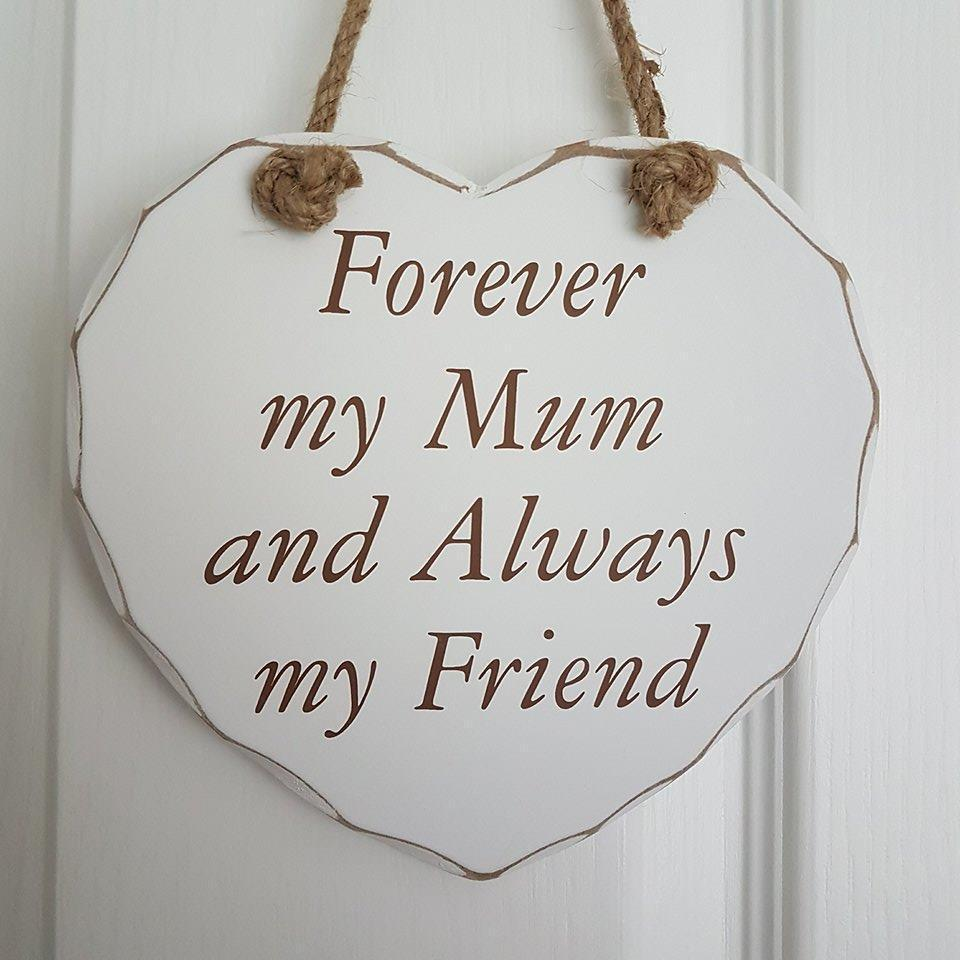Forever my Mum Always My Friend.   Large Hanging Heart,,Gift Creations,Gift Creations.