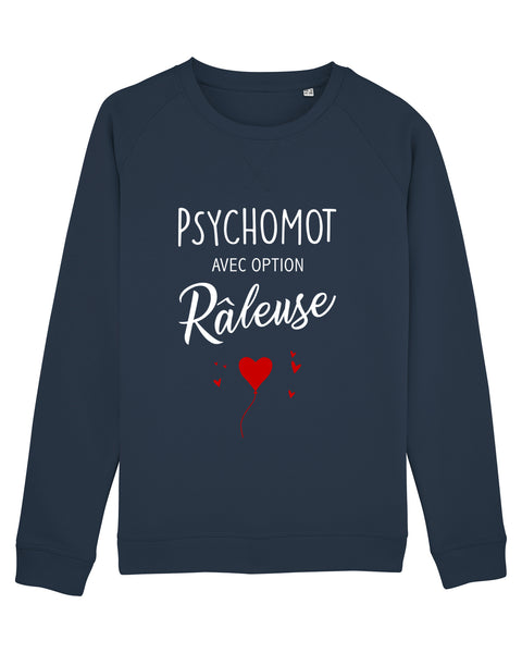 Sweat Option râleuse - Comptoir des Psychomot