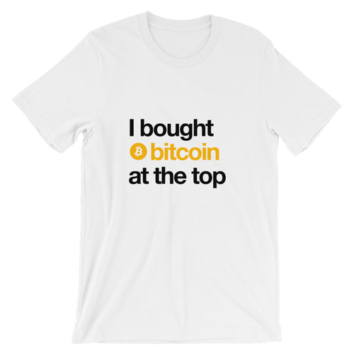 I Bought Bitcoin Short-Sleeve Unisex T-Shirt