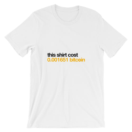 Cost in Bitcoin Short-Sleeve Unisex T-Shirt