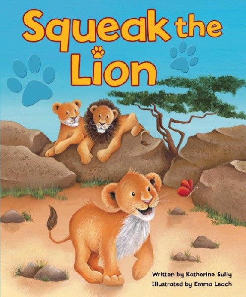 SQUEAK THE LION PICTURE BOOK