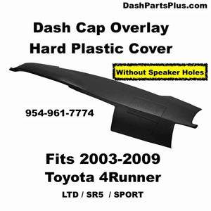 03 04 05 06 07 08 09 Dash Cap Overlay Fits Toyota 4Runner LTD SR5 & Sport Model / FREE Shipping