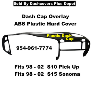 Dash Cap Overlay Fits 98-02 Chevy S10 & GMC S15 Sonoma Hard Plastic Cover Free Shipping !