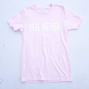 Pale Pink Real Mother T-Shirt