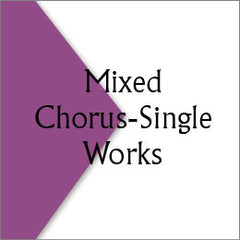 Mixed Chorus-Single Works