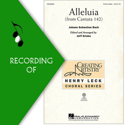 ALLELUIA (FROM CANTATA 142)
