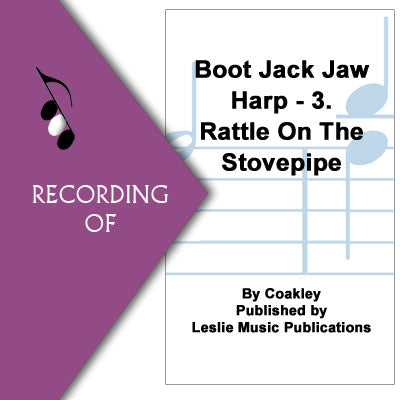 BOOT JACK JAW HARP-3. Rattle On the Stovepipe