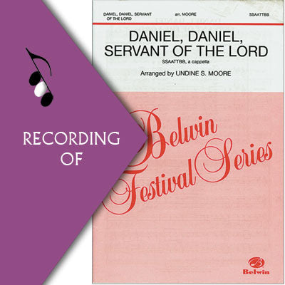 DANIEL, DANIEL, SERVANT OF THE LORD