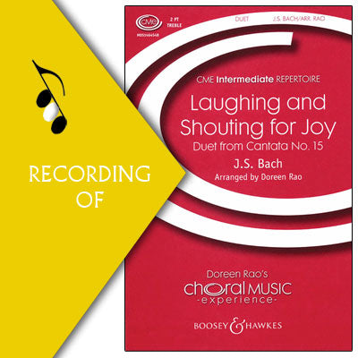 LAUGHING & SHOUTING FOR JOY (Duet from Cantata No. 15)
