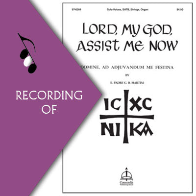 LORD GOD ASSIST ME NOW (Domine ad, adjuvandum me festina)