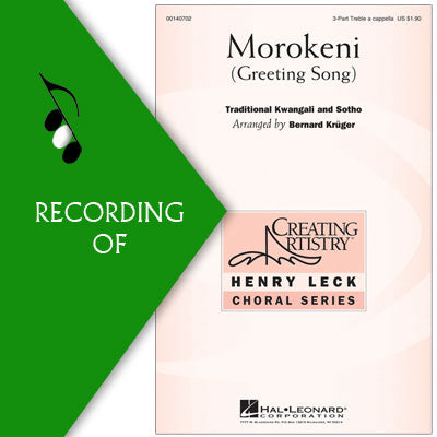 MOROKENI (Greeting Song)