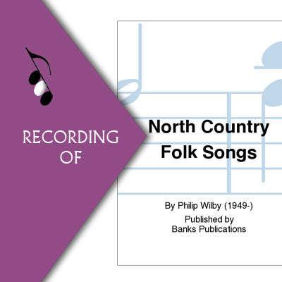 NORTH COUNTRY FOLK SONGS (1. The Farmers Boy 2.Marianne 3.Byker Hill)