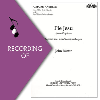 PIE JESU (Movement 3 from Rutter's Requiem)