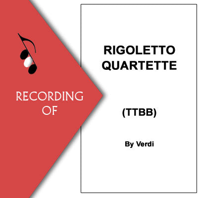 RIGOLETTO QUARTETTE