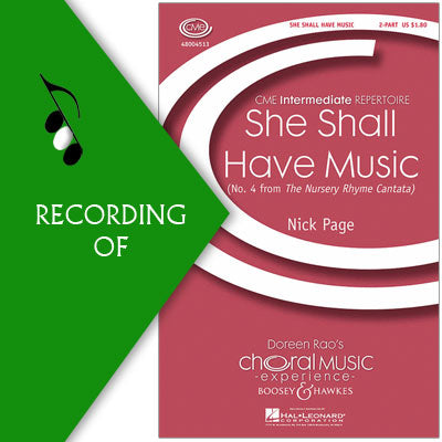 SHE SHALL HAVE MUSIC (No. 4 from The Nursery Rhyme Cantata)